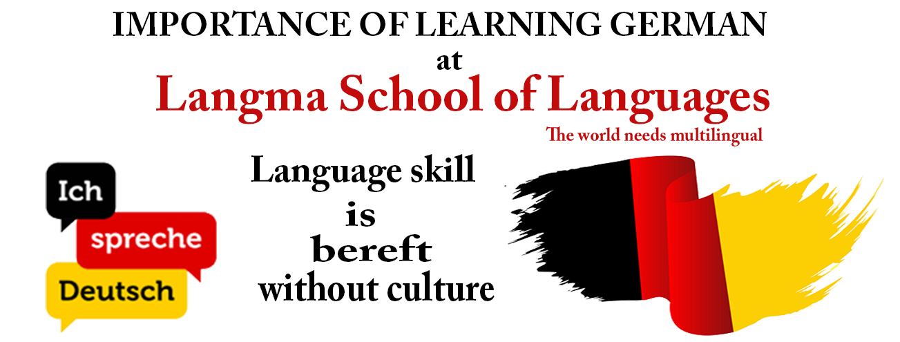 THE IMPORTANCE OF LEARNING GERMAN AT LANGMA SCHOOL OF LANGUAGES