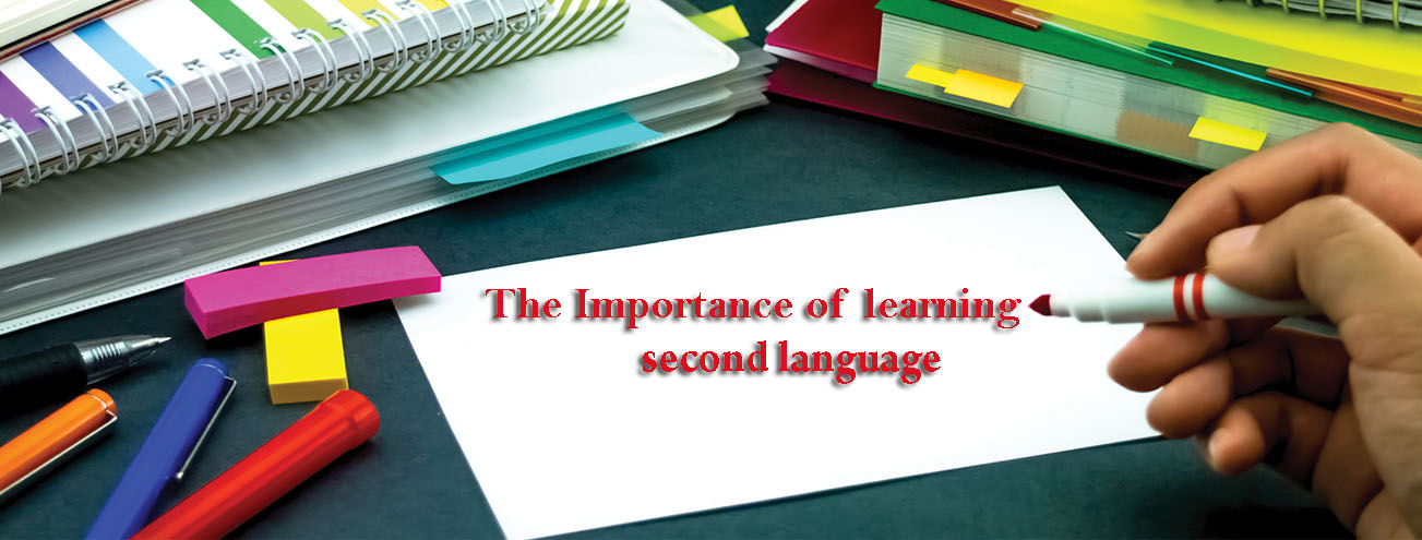 The Importance of learning second language